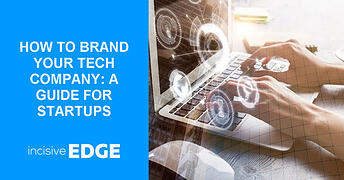 How to Brand Your Tech Company: A Guide for Startups
