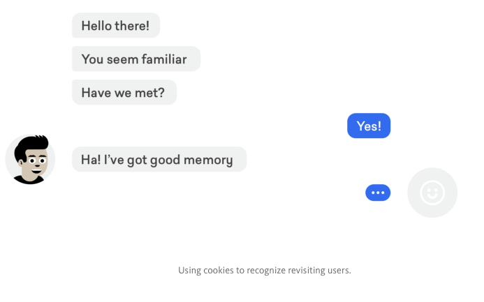 Chatbots that can recall users seem more human, and will lead to less frustration for the user as they don't need to repeat themselves.