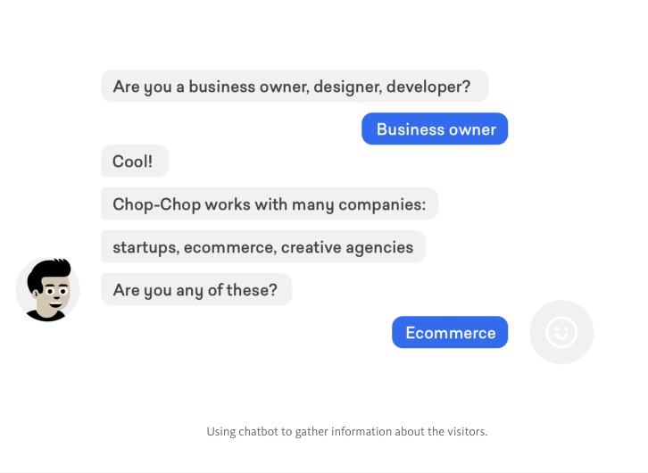 Chop-Chop's chatbot is used to gather user data.
