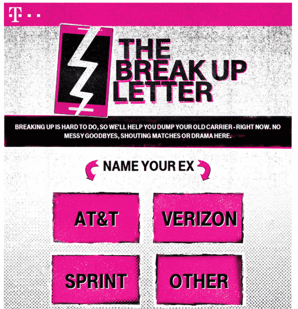 """A fun, unexpected idea like """"the break up letter"""" from T-Mobile, is sure to create a buzz on social media."""