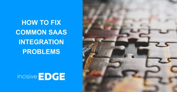 How to fix Common SaaS Integration Problems